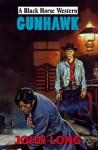 Gunhawk - John Long