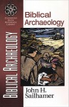 Biblical Archaeology - John H. Sailhamer