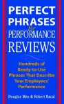Perfect Phrases for Performance Reviews - Douglas Max, Robert Bacal