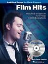Film Hits - Audition Songs for Male Singers: Piano/Vocal Arrangements with CD Backing Tracks - Hal Leonard Publishing Company
