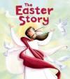 The Easter Story - Katherine Sully, Simona Sanfilippo