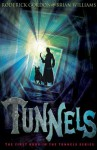 Tunnels (Tunnels 1) - Brian Williams, Roderick Gordon