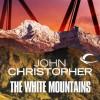 The White Mountains - John Christopher, William Gaminara