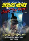 The Singular Case of Sherlock Holmes and Jack the Ripper: And Other Far Fetched Yarns - Derek Stewart