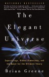 The Elegant Universe: Superstrings, Hidden Dimensions, and the Quest for the Ultimate Theory (Audio) - Brian Greene, Erik Davies