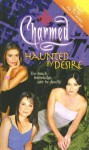 Haunted by Desire - Cameron Dokey, Constance M. Burge