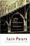 The Immaculate Deception (Jonathan Argyll, #7) - Iain Pears