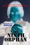 The Ninth Orphan - James Morcan, Lance Morcan