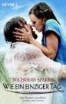 Wie ein einziger Tag (Taschenbuch) - Nicholas Sparks, Bettina Runge