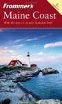 Frommer'sMaine Coast, 1st Edition - Frommer's, Paul Karr