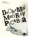 Duchamp, Man Ray, Picabia - Jennifer Mundy