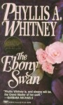 The Ebony Swan - Anna Fields, Phyllis A. Whitney