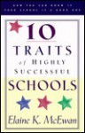 10 Traits of Highly Successful Schools: How You Can Know if Your School is a Good One - Elaine K. McEwan