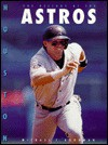 History of the Astros - Michael E. Goodman