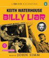 Billy Liar - Keith Waterhouse, John Simm
