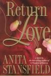 Return to Love - Anita Stansfield