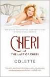 Cheri and The Last of Cheri - Colette, Roger Senhouse, Judith Thurman