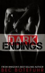 Dark Endings (Dark Brother Series #3) - Bec Botefuhr