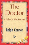 The Doctor - Ralph Connor