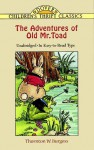 The Adventures of Old Mr. Toad - Thornton W. Burgess