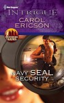 Navy SEAL Security - Carol Ericson