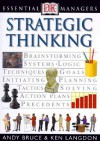 Essential Managers: Strategic Thinking - Andy Bruce, Ken Langdon