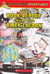 The book report from the Black Lagoon - Mike Thaler, Jared Lee