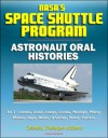 NASA's Space Shuttle Program: Astronaut Oral Histories (Set 3) - Leestma, Lenoir, Lounge, Lousma, Mattingly, Melroy, Mullane, Nagel, Nelson, O'Connor, Parker, Peterson - Columbia, Challenger Accidents - Johnson Space Center (JSC), NASA, World Spaceflight News