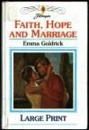 Faith, Hope and Marriage - Emma Goldrick