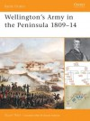 Wellington's Army In The Peninsula 1809–14 - Stuart Reid