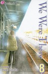 We Were There, Vol. 8 - Yuuki Obata