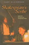 Shakespeare's Scribe - Gary L. Blackwood