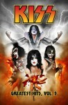 Kiss: Greatest Hits, Volume 5 - Brian Holguin, Clayton Crain