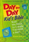 Day by Day Kid's Bible: The Bible for Young Readers (Tyndale Kids) - Karyn Henley