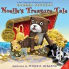 Noelle's Treasure Tale: A New Magically Mysterious Adventure - Gloria Estefan, Michael Garland