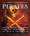 Pirates: Terror on the High Seas, from the Caribbean to the South China Sea - David Cordingly
