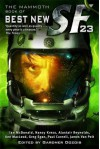 The Mammoth Book of Best New SF 23 - Gardner R. Dozois, Robert Charles Wilson, Vandana Singh, John Barnes