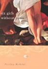 Six Girls Without Pants - Paisley Rekdal