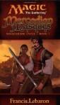 Magic the Gathering : Mercadian Masques ( Masquerade Cycle, Book 1 ) - Francis Lebaron