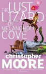The Lust Lizard Of Melancholy Cove - Christopher Moore