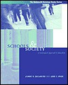 Schools and Society: A Sociological Approach to Education - Jeanne H. Ballantine