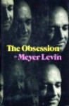 The Obsession - Meyer Levin