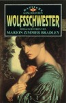 Wolfsschwester. Magische Geschichten 2 - Marion Zimmer Bradley, Phyllis Ann Karr, Rachel Pollack, Diana L. Paxson