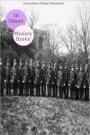 50 Classic Mystery Books - Various, Dorothy L. Sayers, Sax Rohmer, Agatha Christie, Arthur Conan Doyle