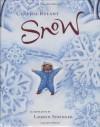 Snow - Cynthia Rylant, Lauren Stringer