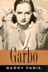 Garbo: A Biography - Barry Paris