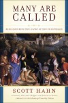 Many Are Called: Rediscovering the Glory of the Priesthood - Scott Hahn, Timothy M. Dolan