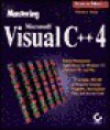 Mastering Microsoft Visual C++ 2 Programming, with Disk - Michael J. Young