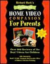 Richard Hack's Complete Home Video Companion for Parents - Richard Hack