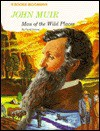 John Muir: Man of the Wild Places - Carol Greene